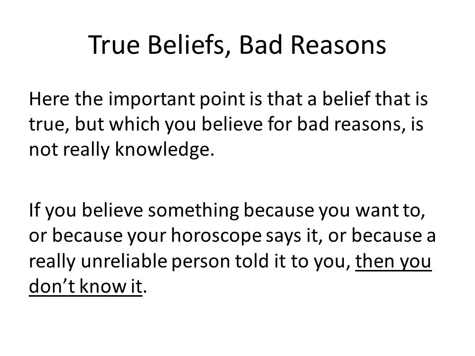 True Beliefs, Bad Reasons