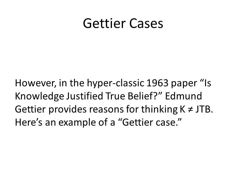 Gettier Cases