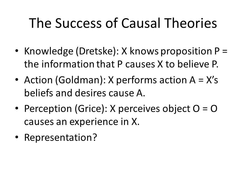 The Success of Causal Theories