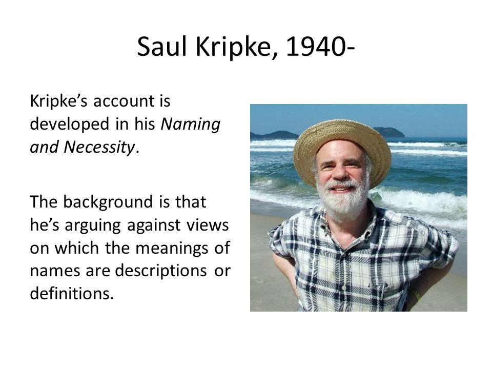 Saul Kripke, 1940-