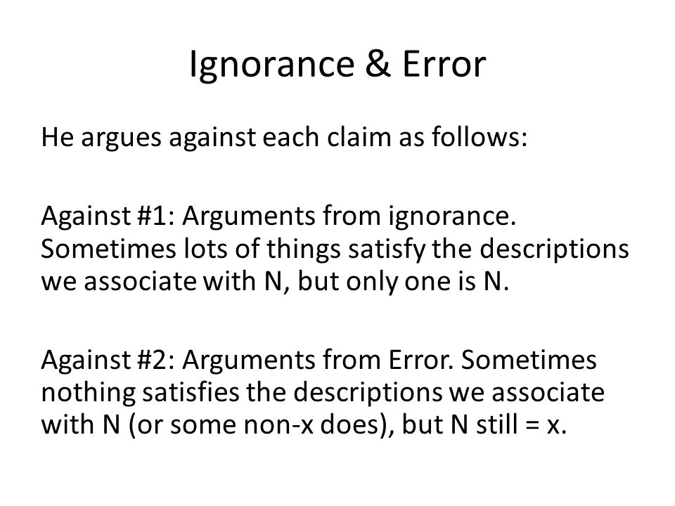 Ignorance & Error