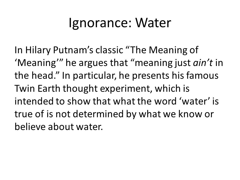 Ignorance: Water