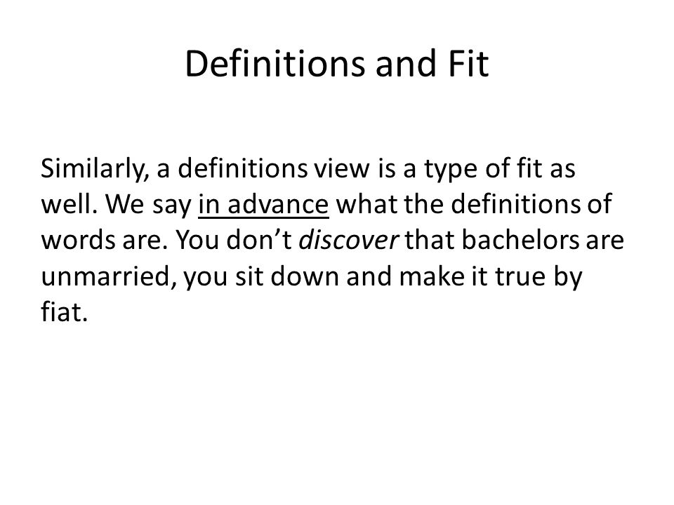 Definitions and Fit