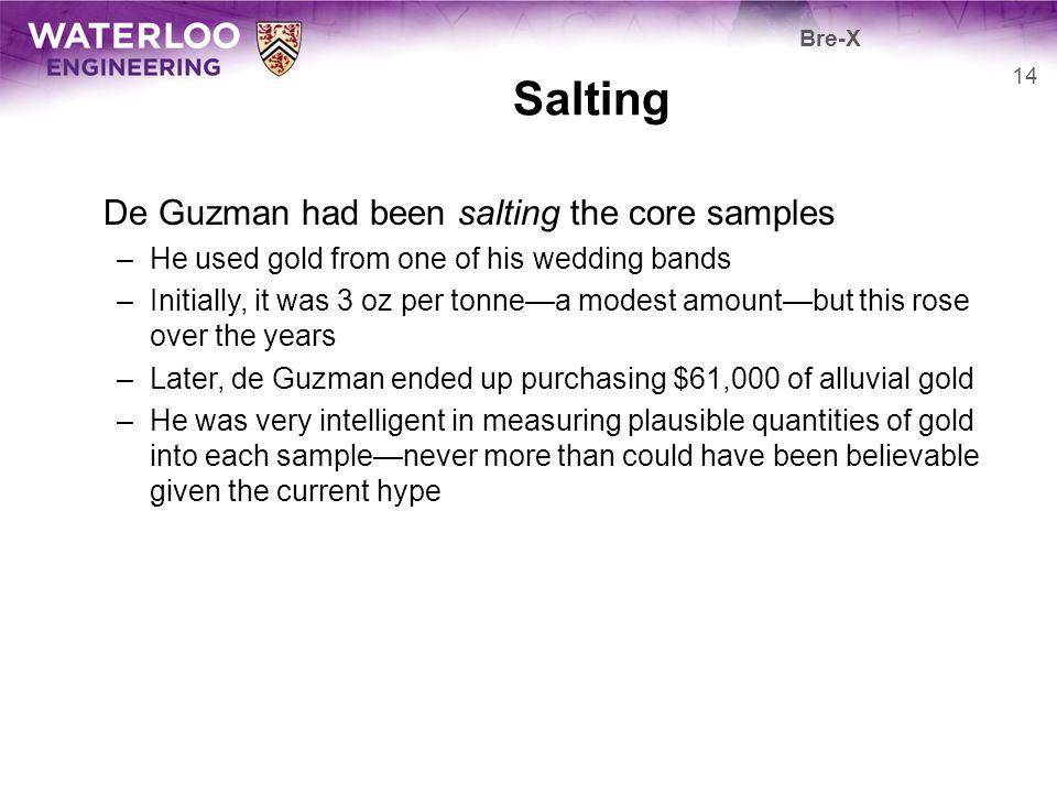 Salting De Guzman had been salting the core samples
