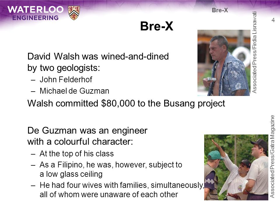 Bre-X David Walsh was wined-and-dined by two geologists: