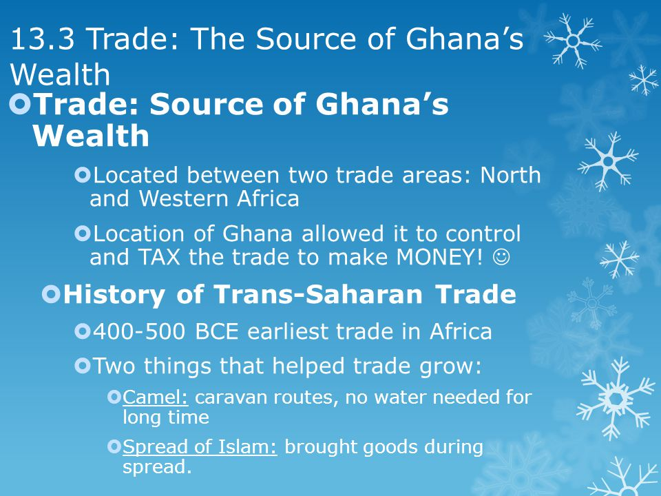 13.3 Trade: The Source of Ghana's Wealth