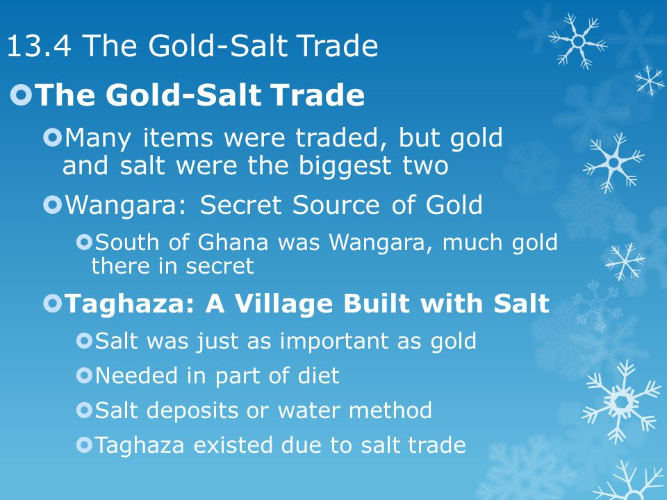 13.4 The Gold-Salt Trade The Gold-Salt Trade