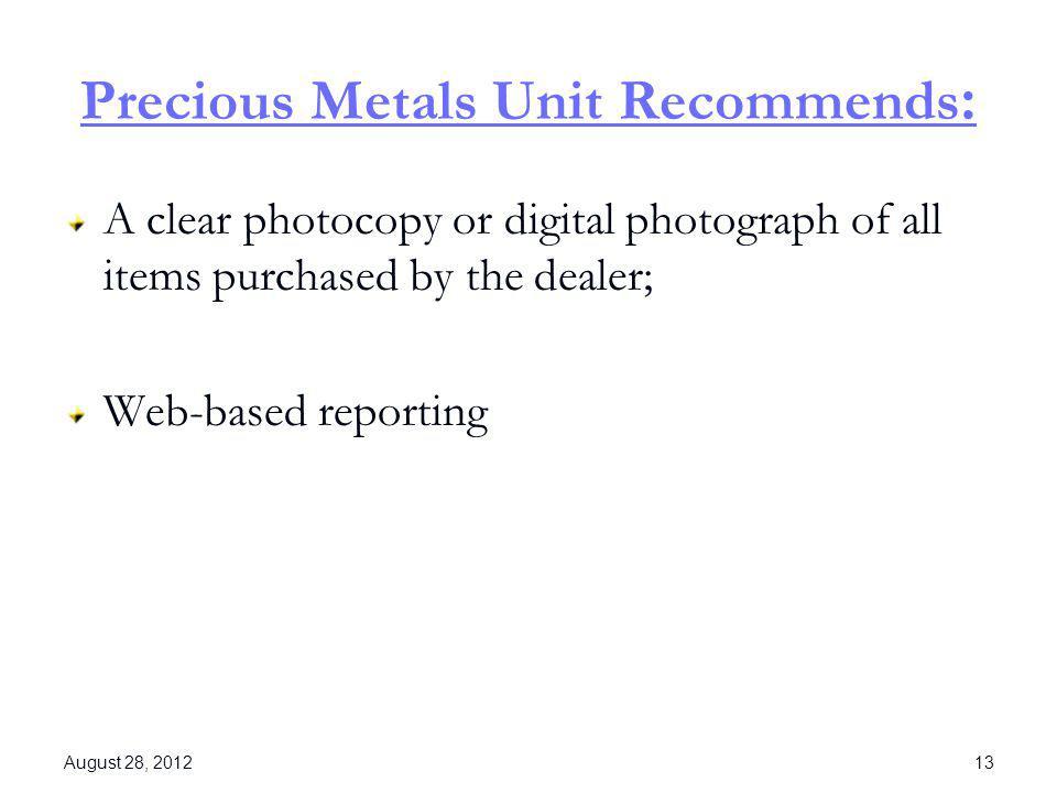 Precious Metals Unit Recommends: