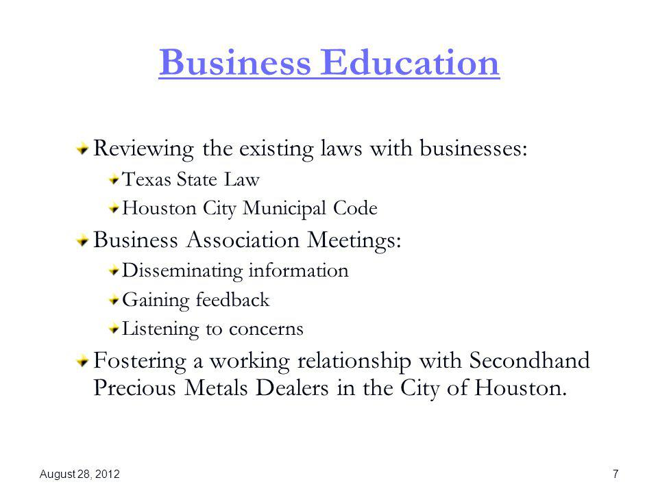Business Education Reviewing the existing laws with businesses: