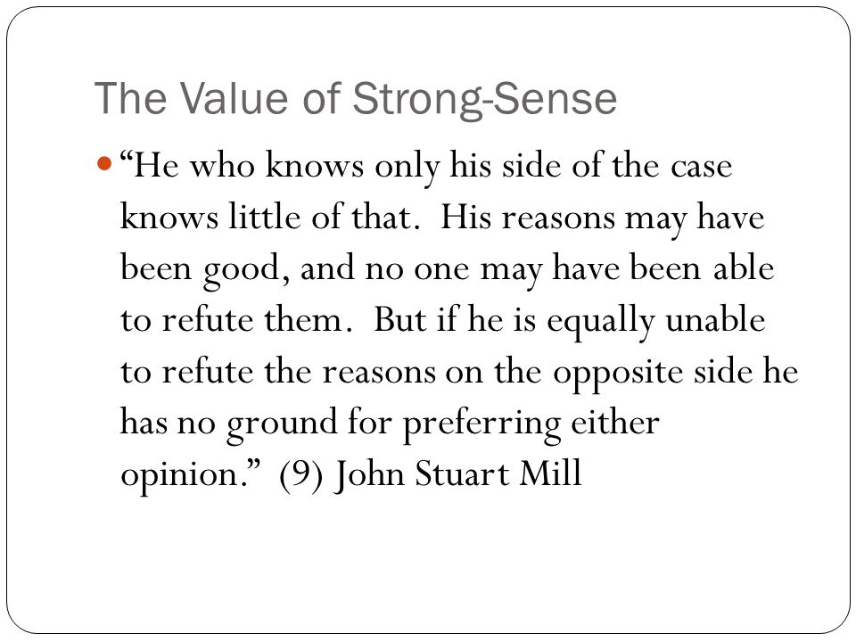 The Value of Strong-Sense