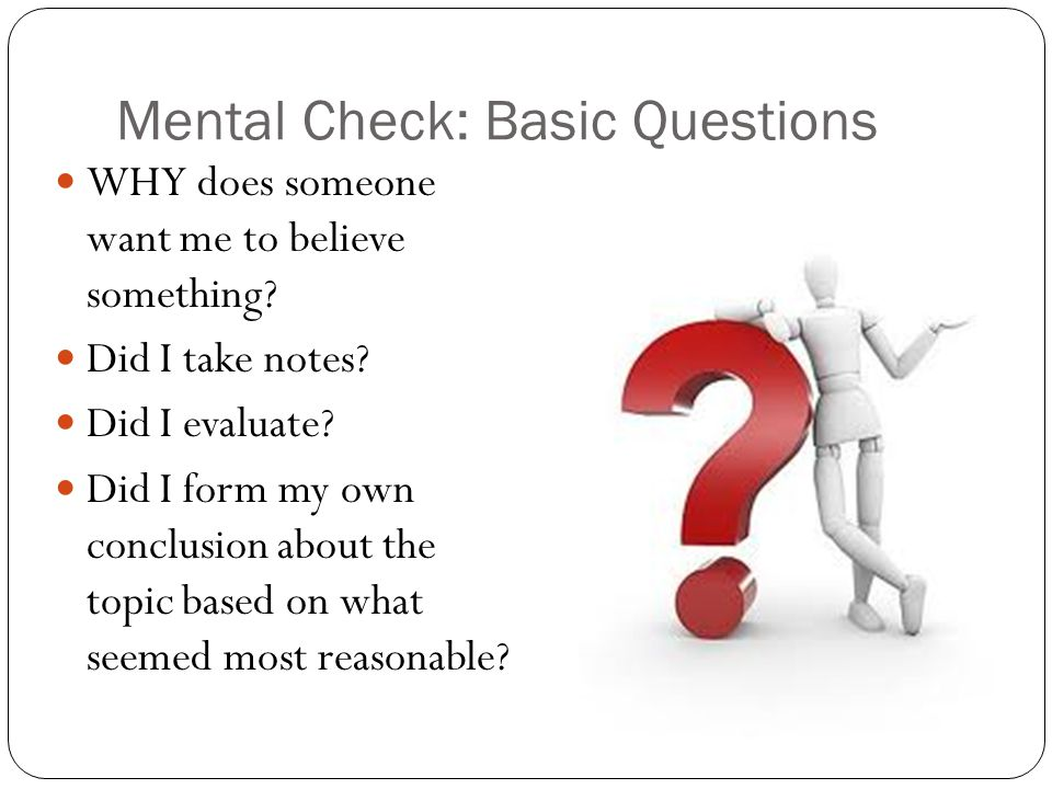 Mental Check: Basic Questions