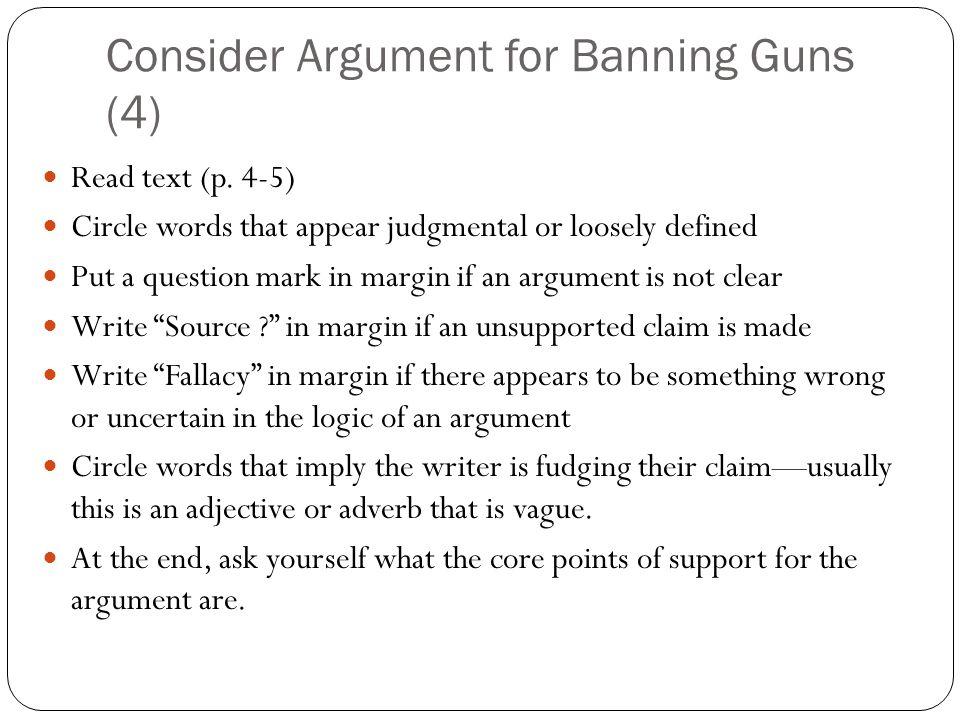 Consider Argument for Banning Guns (4)