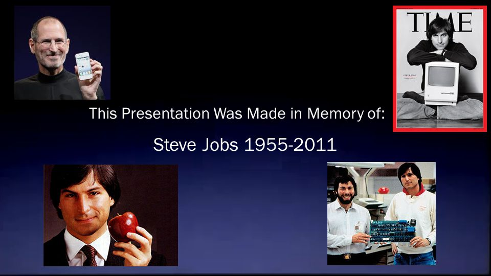 This Presentation Was Made in Memory of: