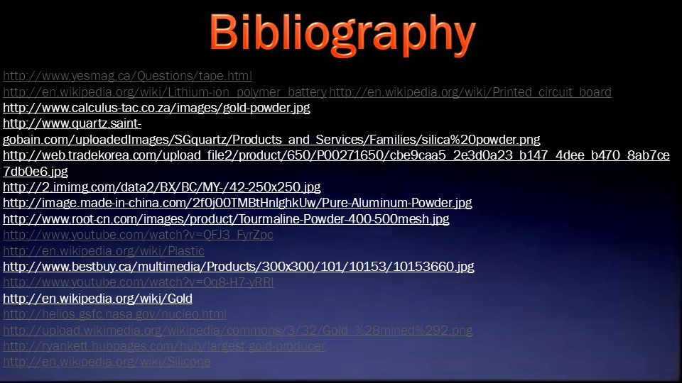 Bibliography http://www.yesmag.ca/Questions/tape.html