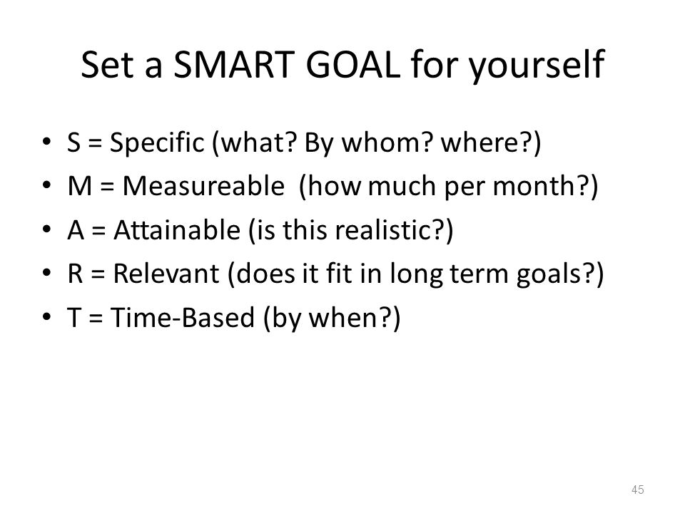 Set a SMART GOAL for yourself