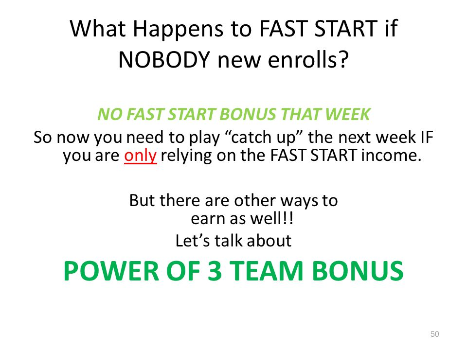 What Happens to FAST START if NOBODY new enrolls