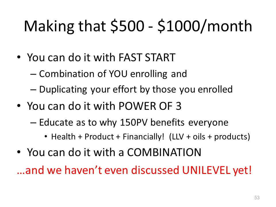 Making that $500 - $1000/month You can do it with FAST START