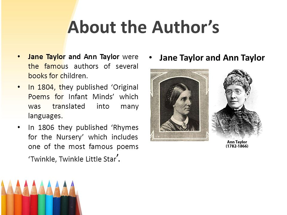 About the Author's Jane Taylor and Ann Taylor