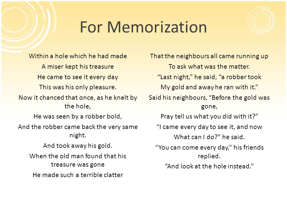 For Memorization Within a hole which he had made