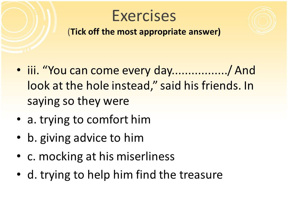 Exercises (Tick off the most appropriate answer)