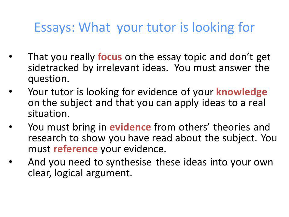 Essays: What your tutor is looking for