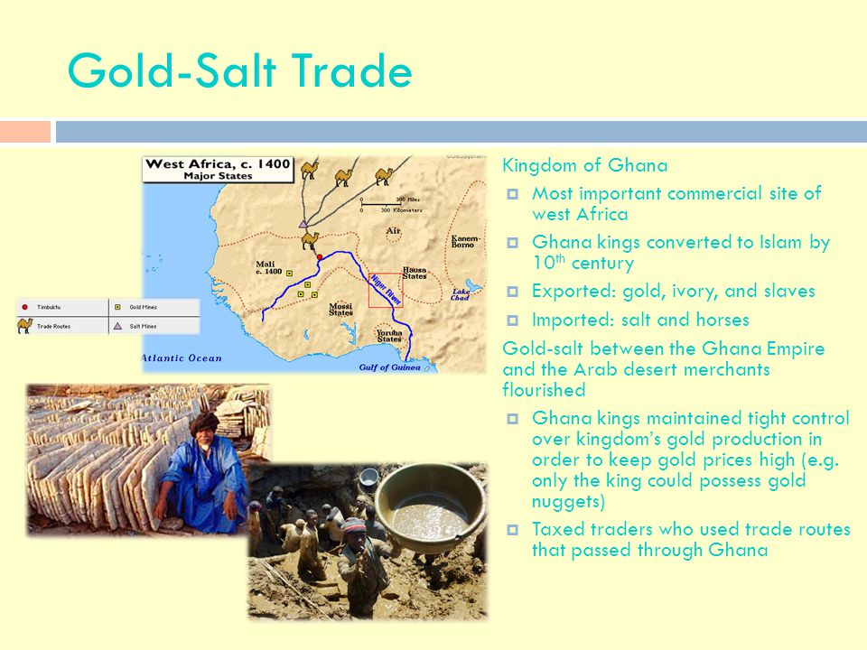 Gold-Salt Trade Kingdom of Ghana