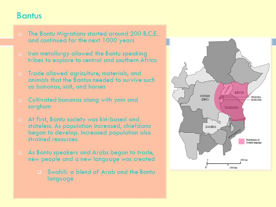 Bantus The Bantu Migrations started around 200 B.C.E. and continued for the next 1000 years.