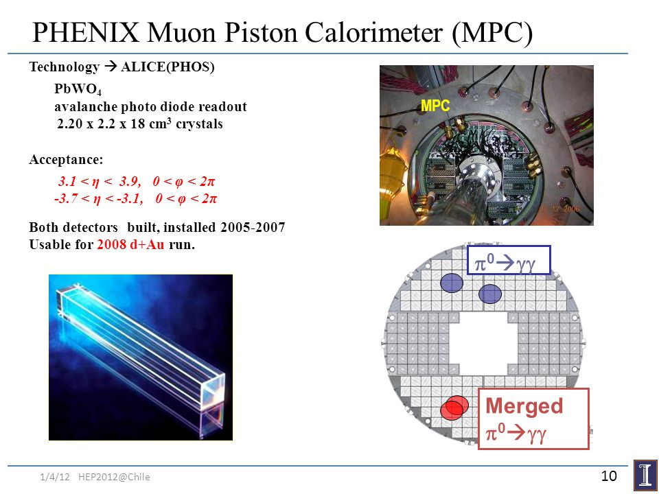 PHENIX Muon Piston Calorimeter (MPC)