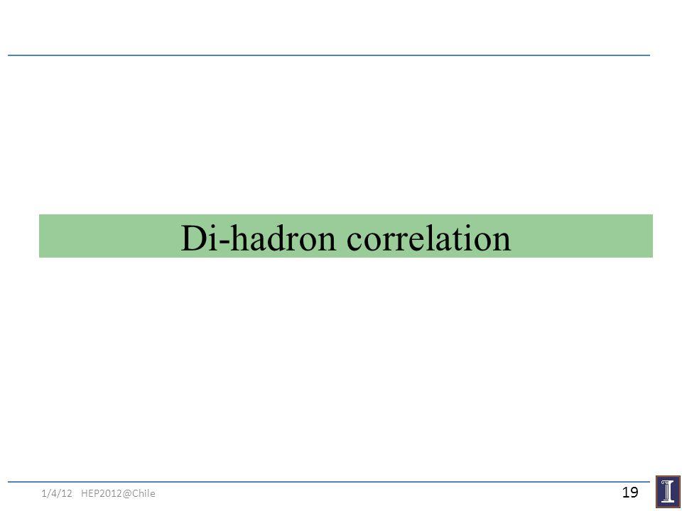 Di-hadron correlation