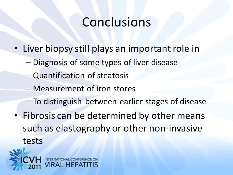Conclusions Liver biopsy still plays an important role in
