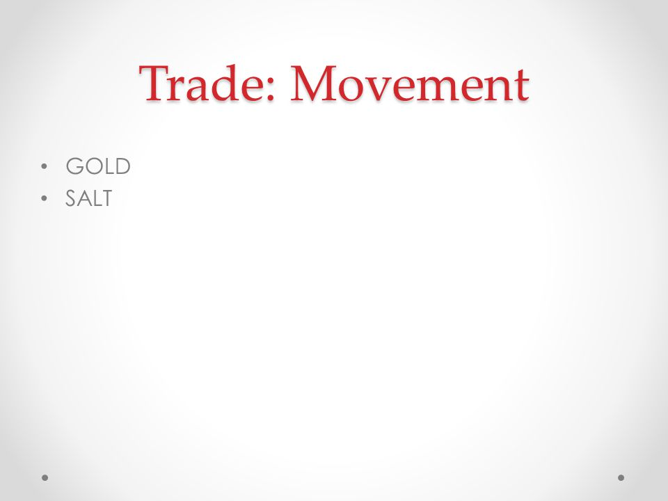 Trade: Movement GOLD SALT