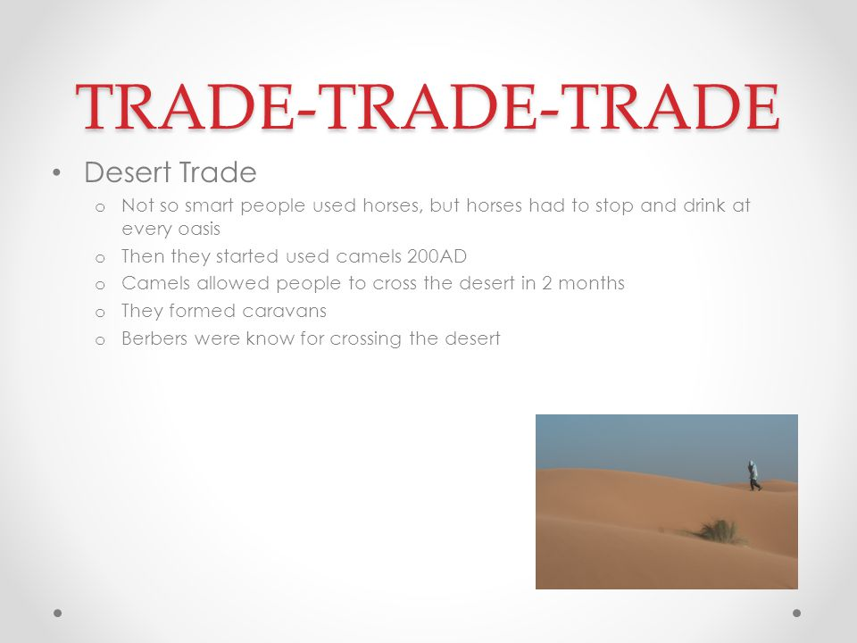 TRADE-TRADE-TRADE Desert Trade
