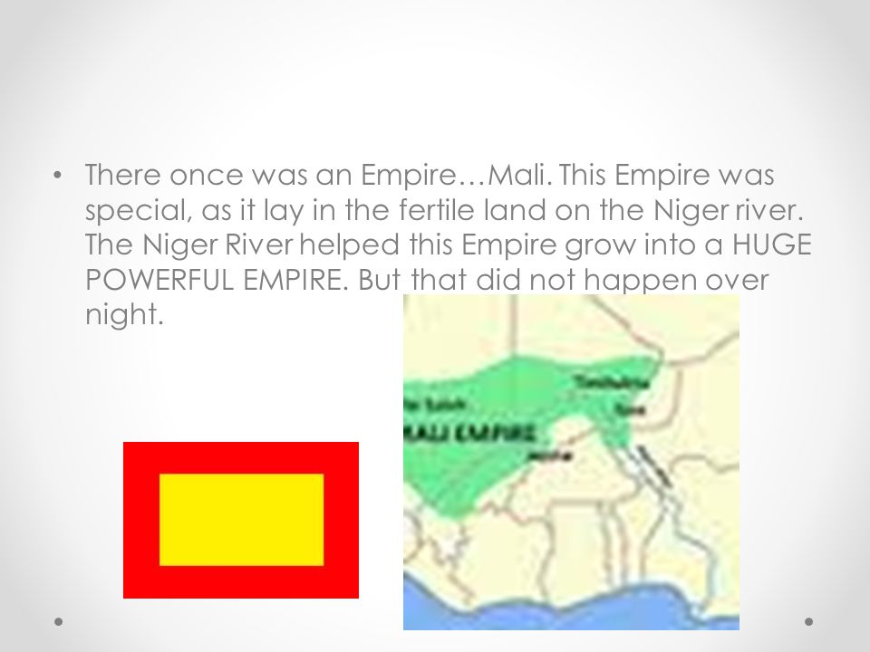 There once was an Empire…Mali