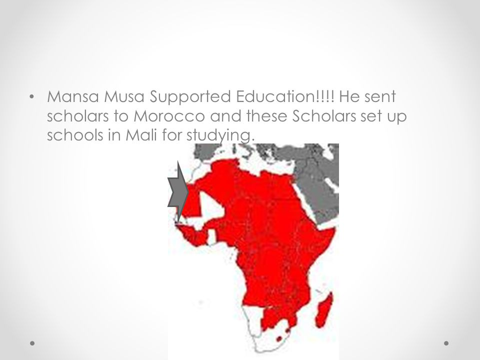 Mansa Musa Supported Education