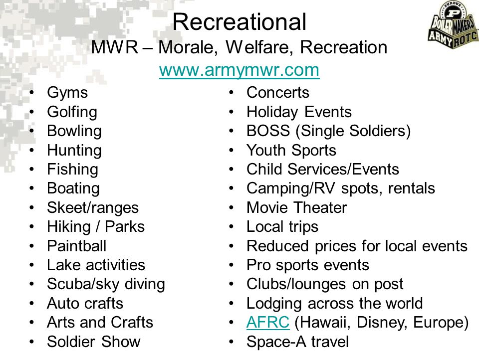 Recreational MWR – Morale, Welfare, Recreation www.armymwr.com