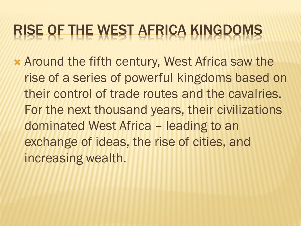 Rise of the West Africa Kingdoms