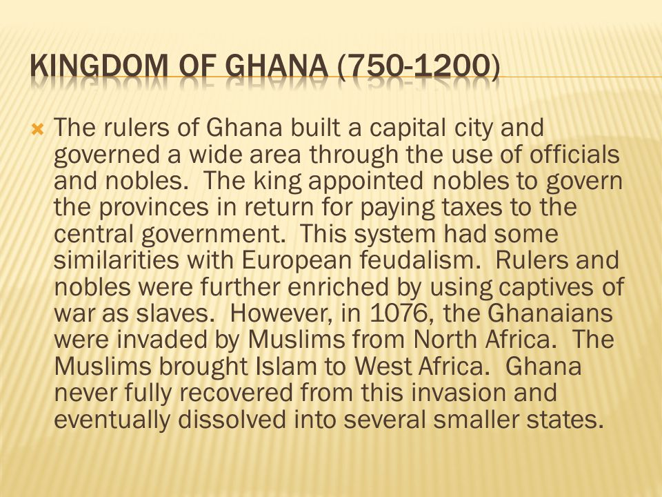 Kingdom of Ghana (750-1200)