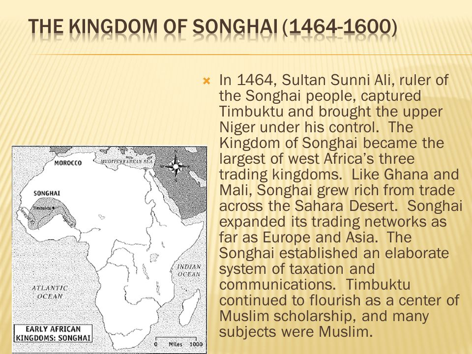 The Kingdom of Songhai (1464-1600)
