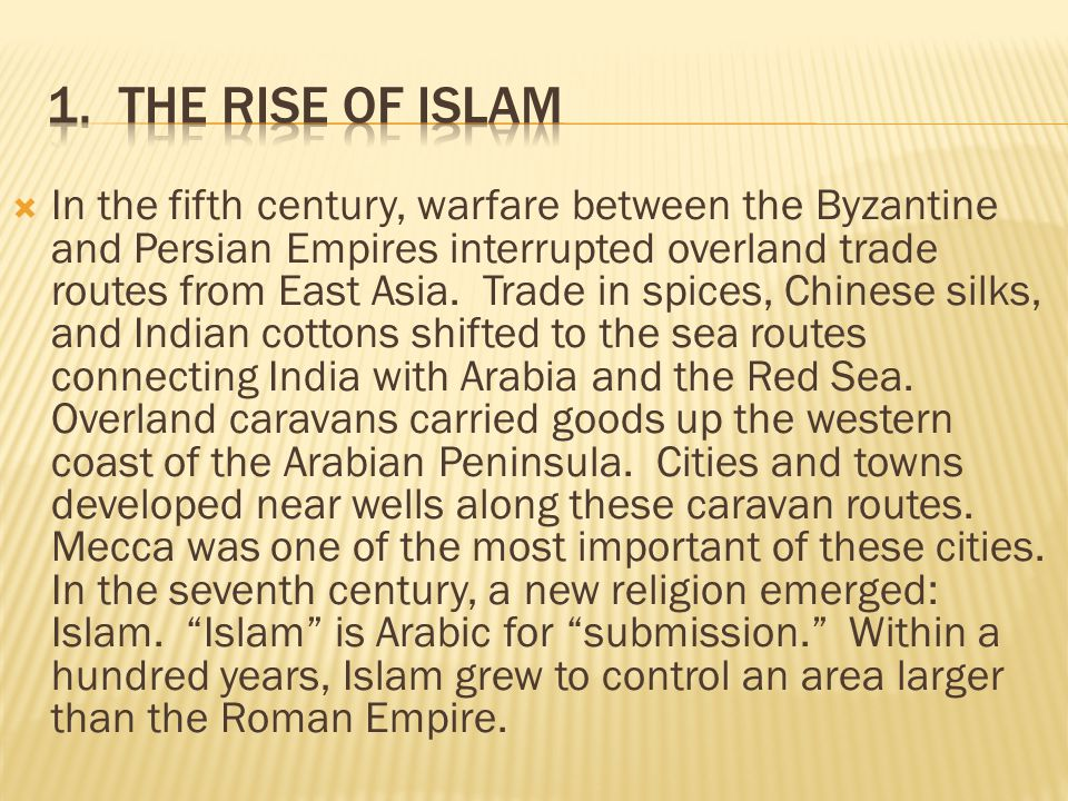 1. The Rise of Islam