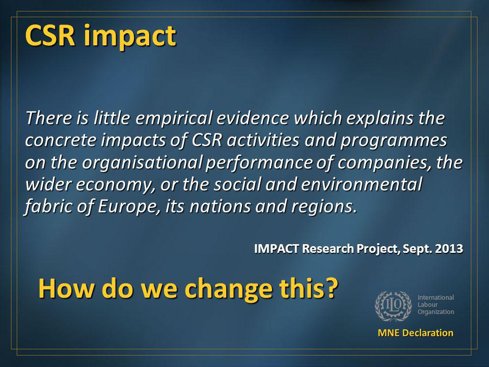 CSR impact How do we change this