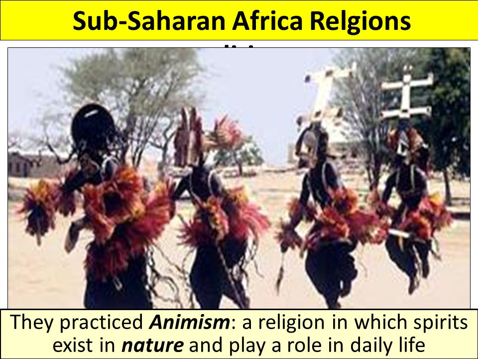 Sub-Saharan Africa Relgions traditions