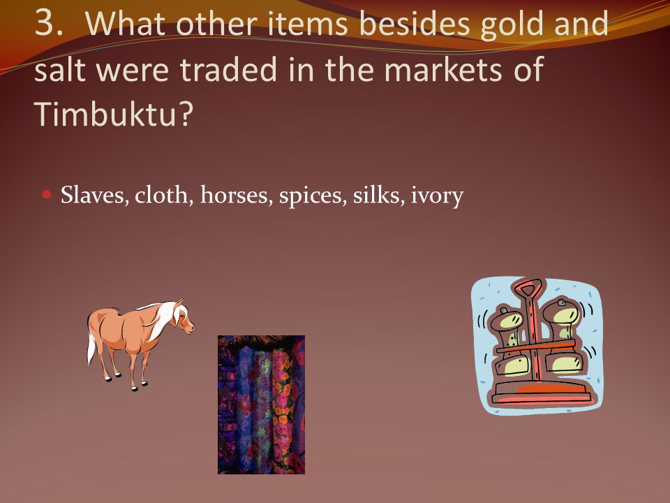 3. What other items besides gold and salt were traded in the markets of Timbuktu