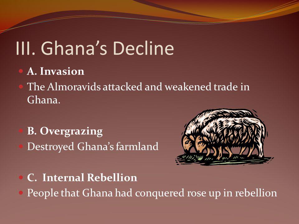 III. Ghana's Decline A. Invasion