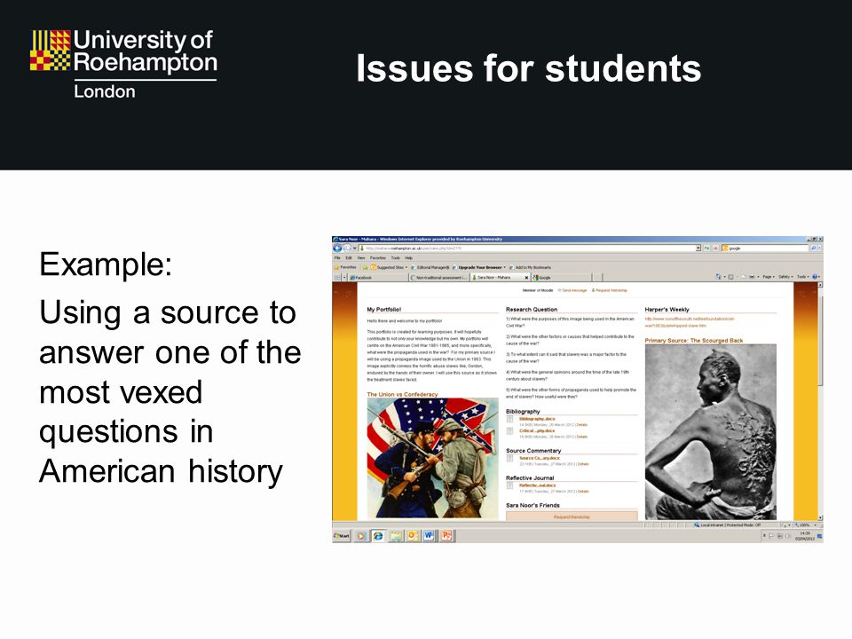 Issues for students Example: Using a source to answer one of the most vexed questions in American history