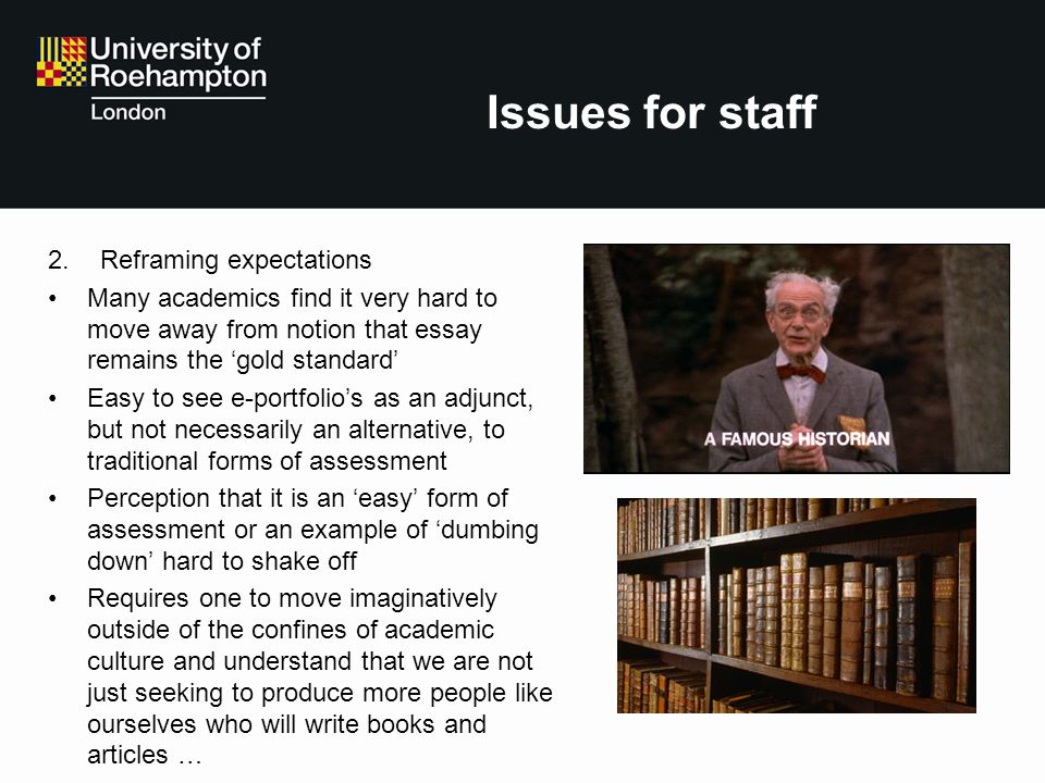 Issues for staff Reframing expectations