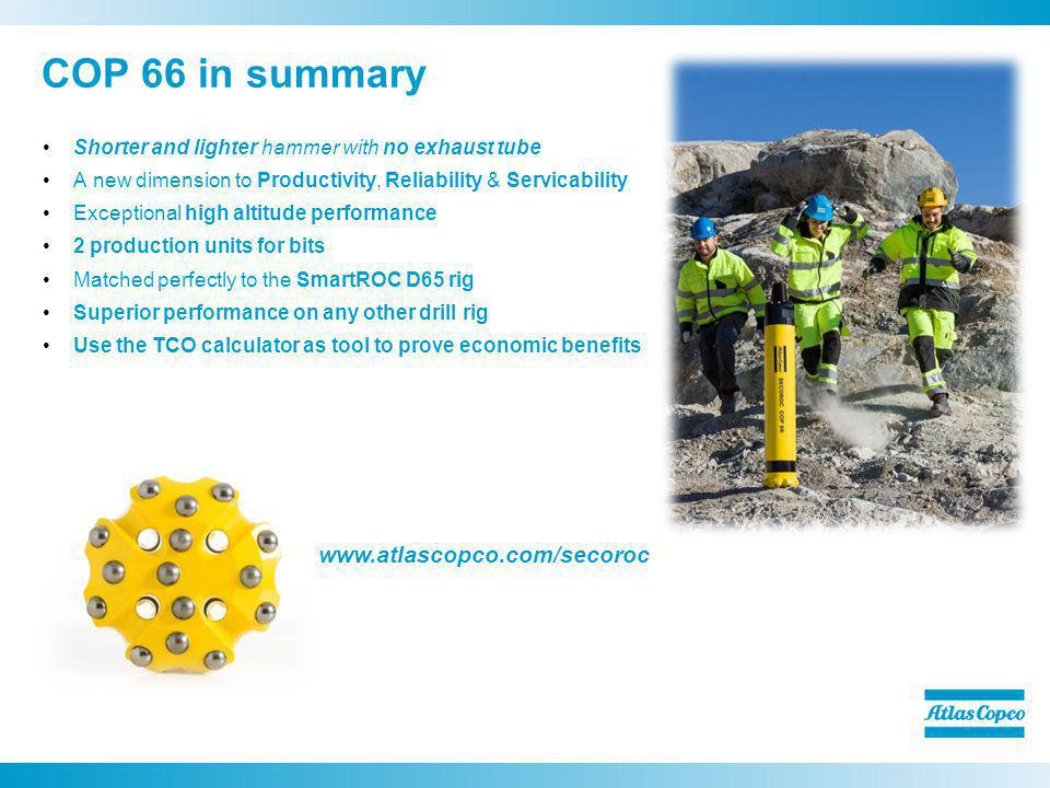 COP 66 in summary www.atlascopco.com/secoroc