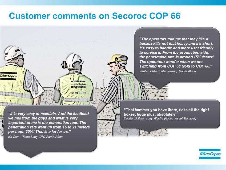 Customer comments on Secoroc COP 66