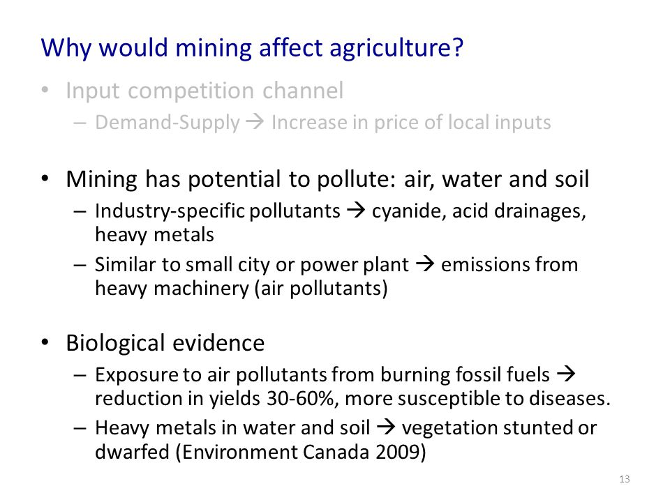 Why would mining affect agriculture