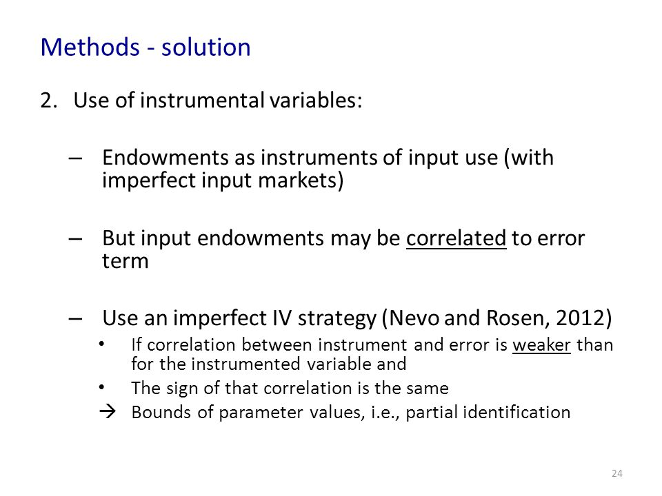Methods - solution Use of instrumental variables: