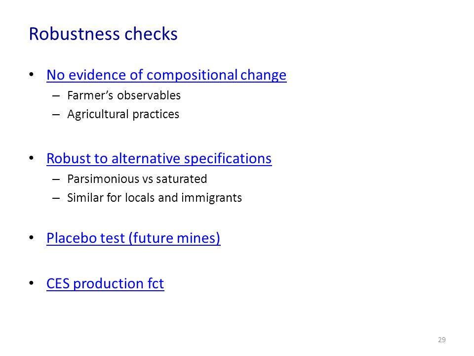 Robustness checks No evidence of compositional change